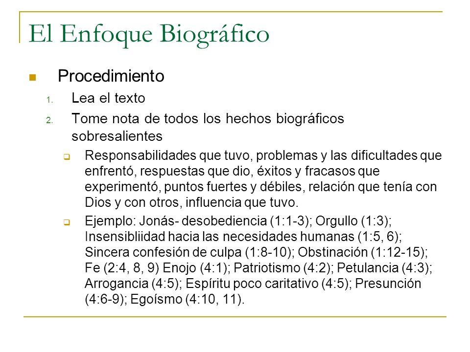 El Enfoque Biográfico Procedimiento Lea el texto
