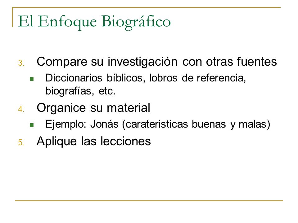 El Enfoque Biográfico Compare su investigación con otras fuentes