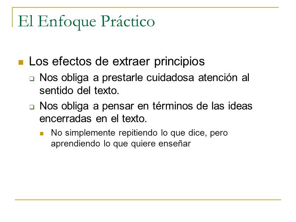 El Enfoque Práctico Los efectos de extraer principios