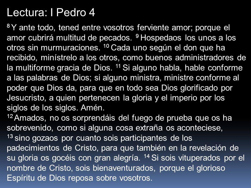 Lectura: I Pedro 4
