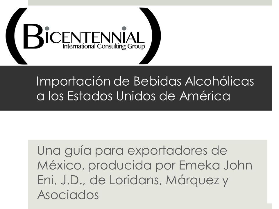 Importación de Bebidas Alcohólicas a los Estados Unidos de América