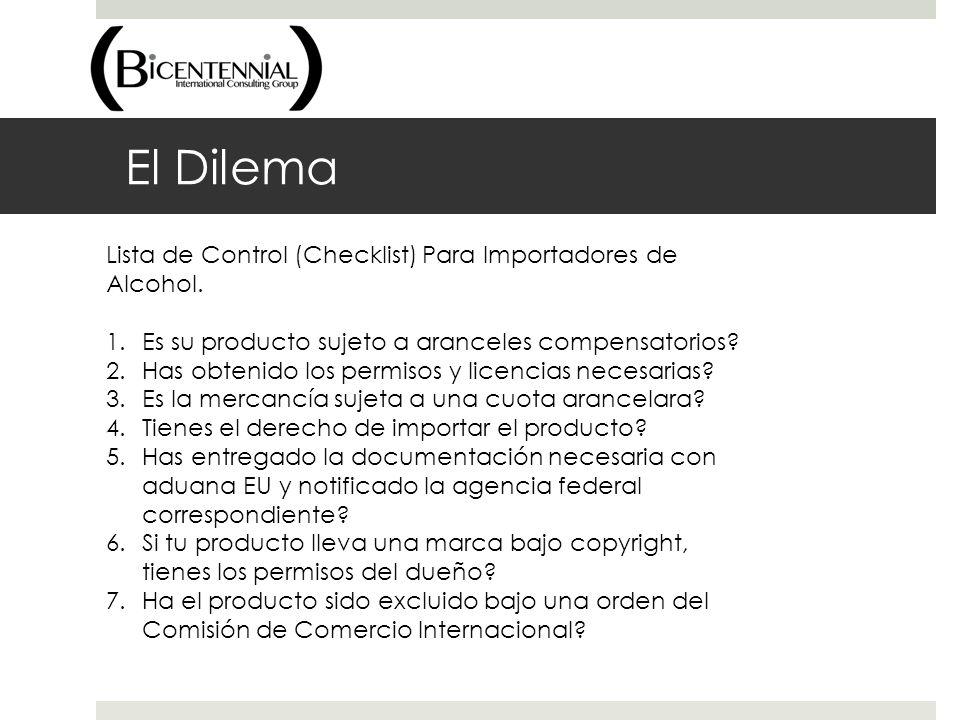 El Dilema Lista de Control (Checklist) Para Importadores de Alcohol.