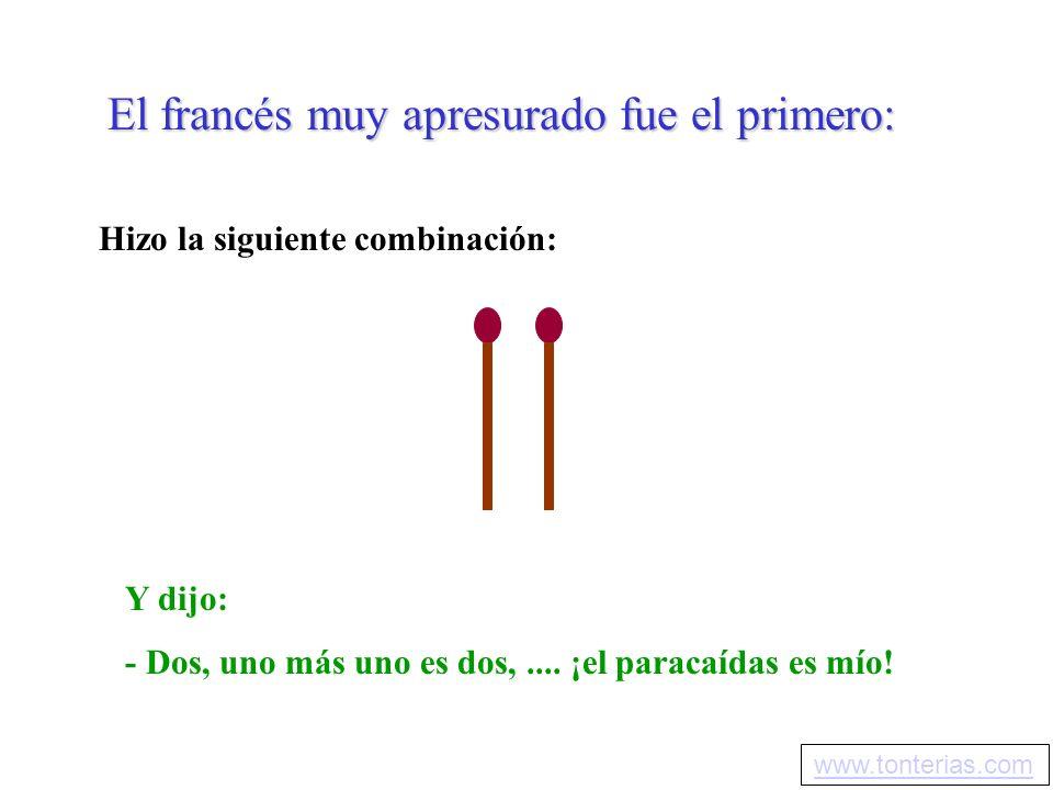 El francés muy apresurado fue el primero: