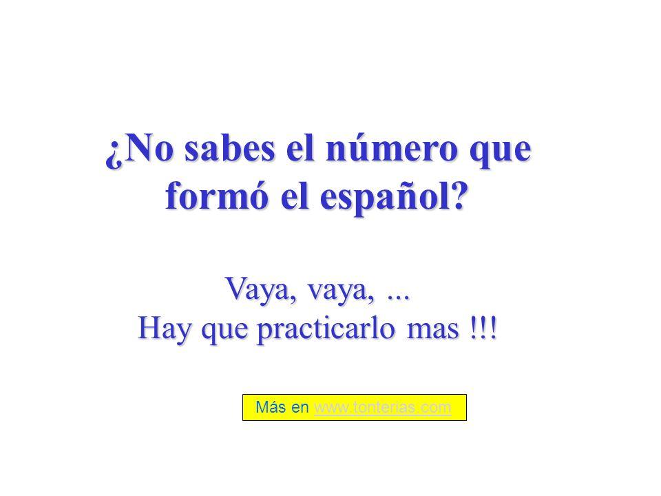 ¿No sabes el número que formó el español
