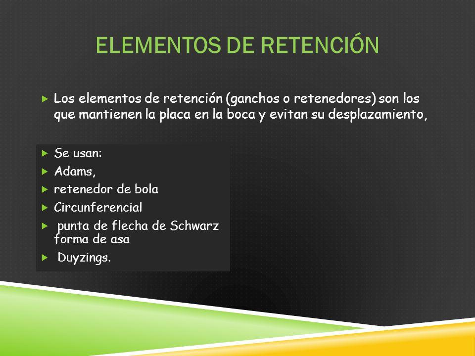 ELEMENTOS DE RETENCIÓN