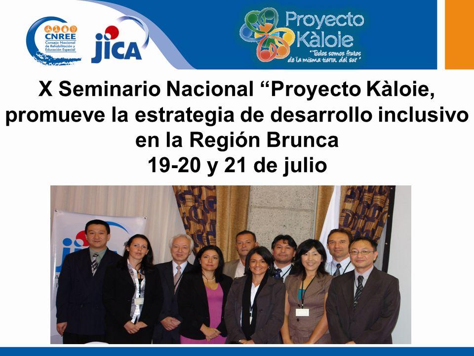 X Seminario Nacional Proyecto Kàloie, promueve la estrategia de desarrollo inclusivo en la Región Brunca
