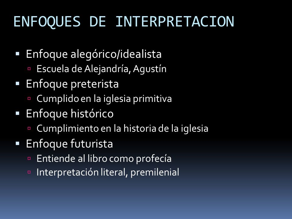 ENFOQUES DE INTERPRETACION