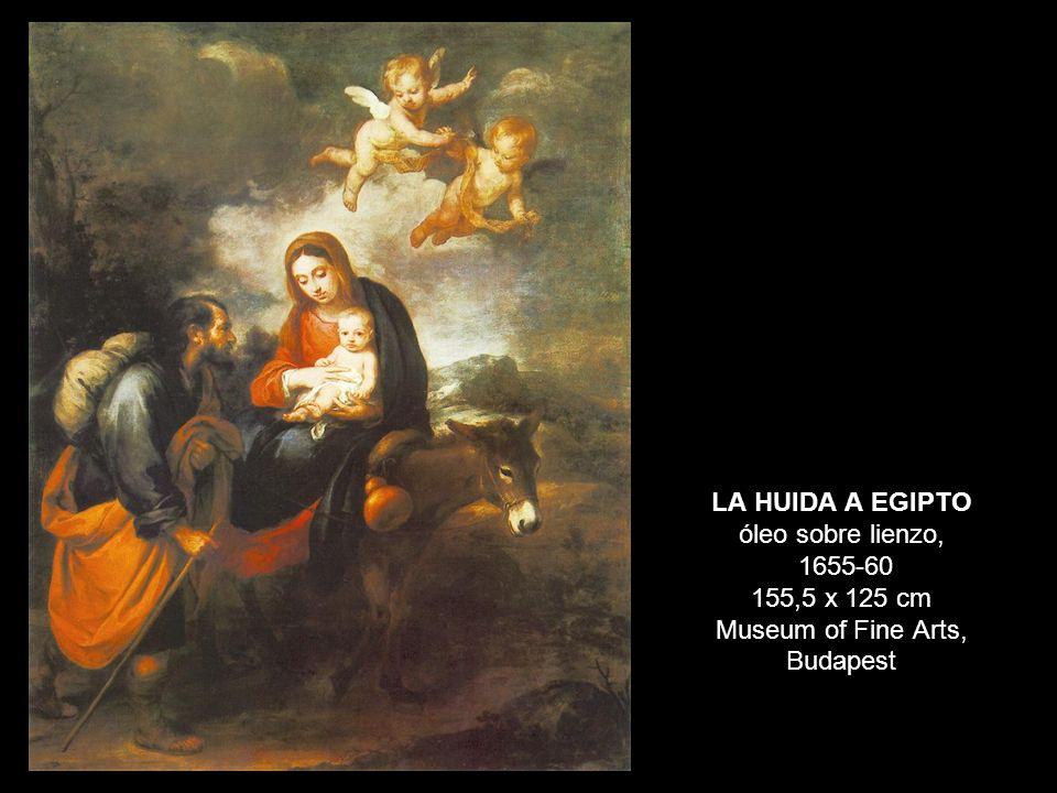 LA HUIDA A EGIPTO óleo sobre lienzo, 1655-60 155,5 x 125 cm Museum of Fine Arts, Budapest