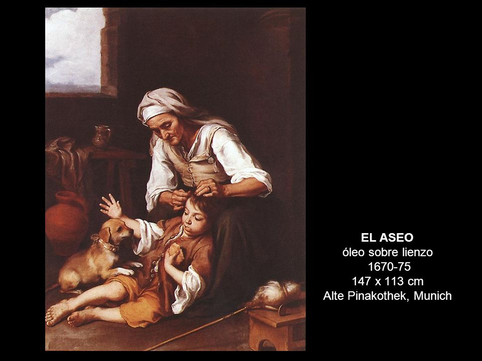 EL ASEO óleo sobre lienzo 1670-75 147 x 113 cm Alte Pinakothek, Munich