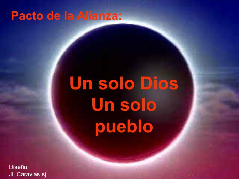 Un solo Dios Un solo pueblo