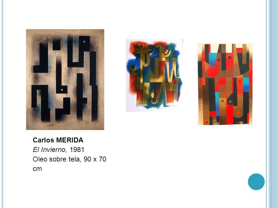 Carlos MERIDA El Invierno, 1981 Oleo sobre tela, 90 x 70 cm