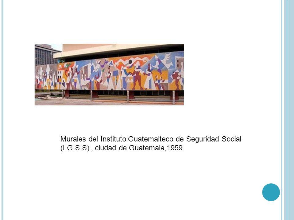 Murales del Instituto Guatemalteco de Seguridad Social (I. G. S
