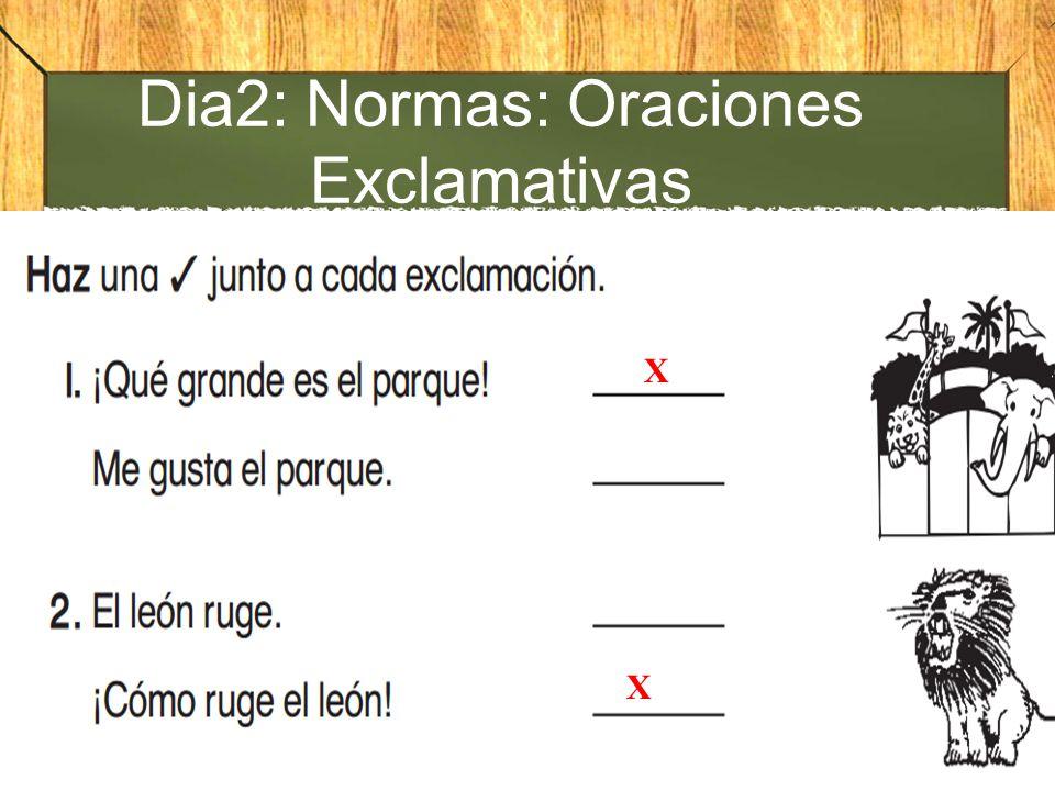 Dia2: Normas: Oraciones Exclamativas