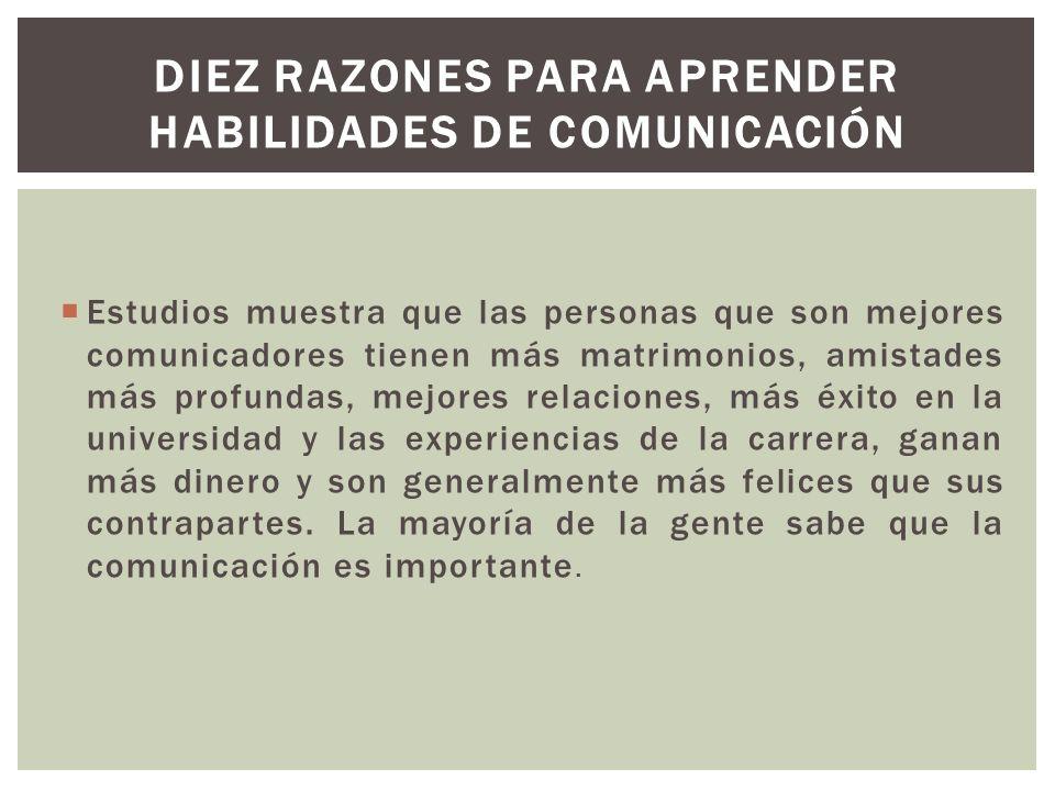Diez razones para aprender habilidades de comunicación