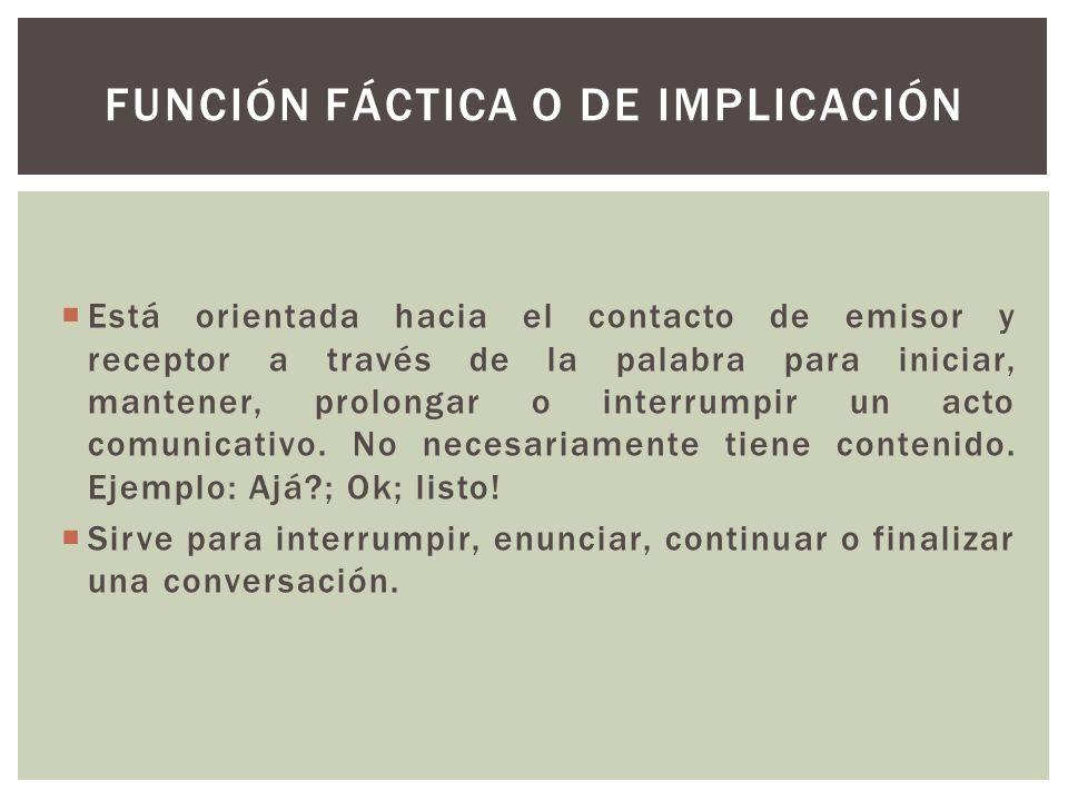 FUNCIÓN FÁCTICA O DE IMPLICACIÓN