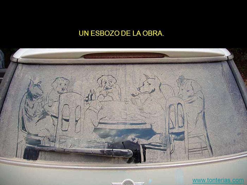 UN ESBOZO DE LA OBRA. www.tonterias.com