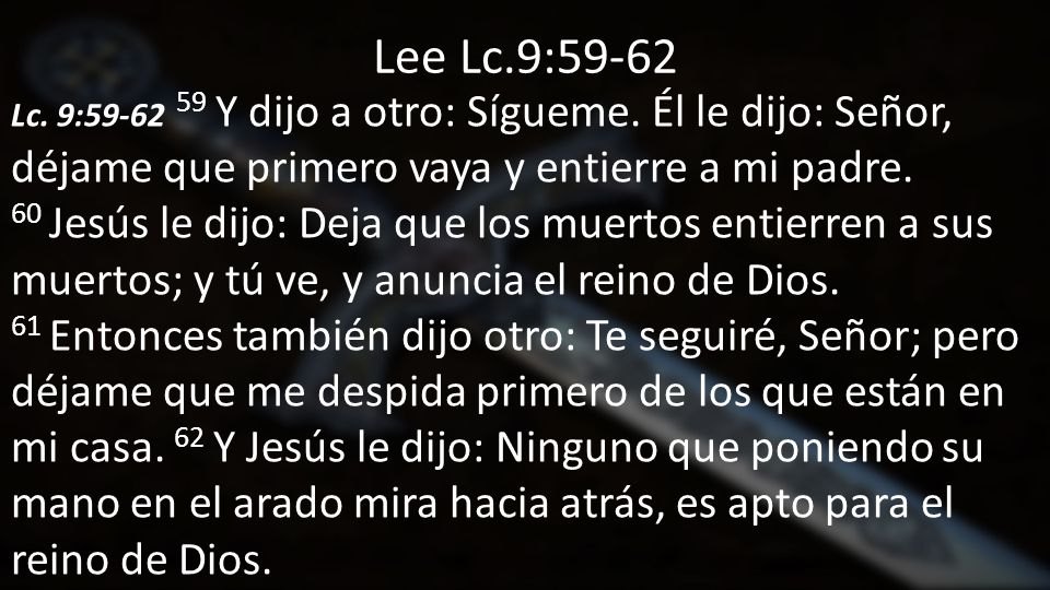 Lee Lc.9:59-62
