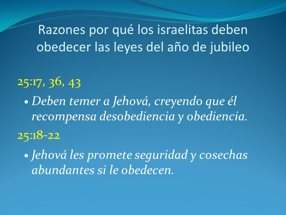 Razones por qué los israelitas deben obedecer las leyes del año de jubileo
