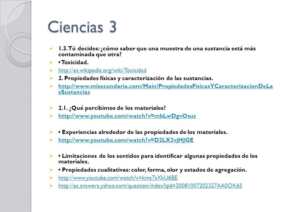 Ciencias 3 1.3. Tú decides: ¿cómo saber que una muestra de una sustancia está más contaminada que otra