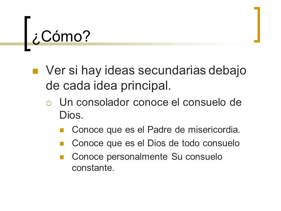 ¿Cómo Ver si hay ideas secundarias debajo de cada idea principal.