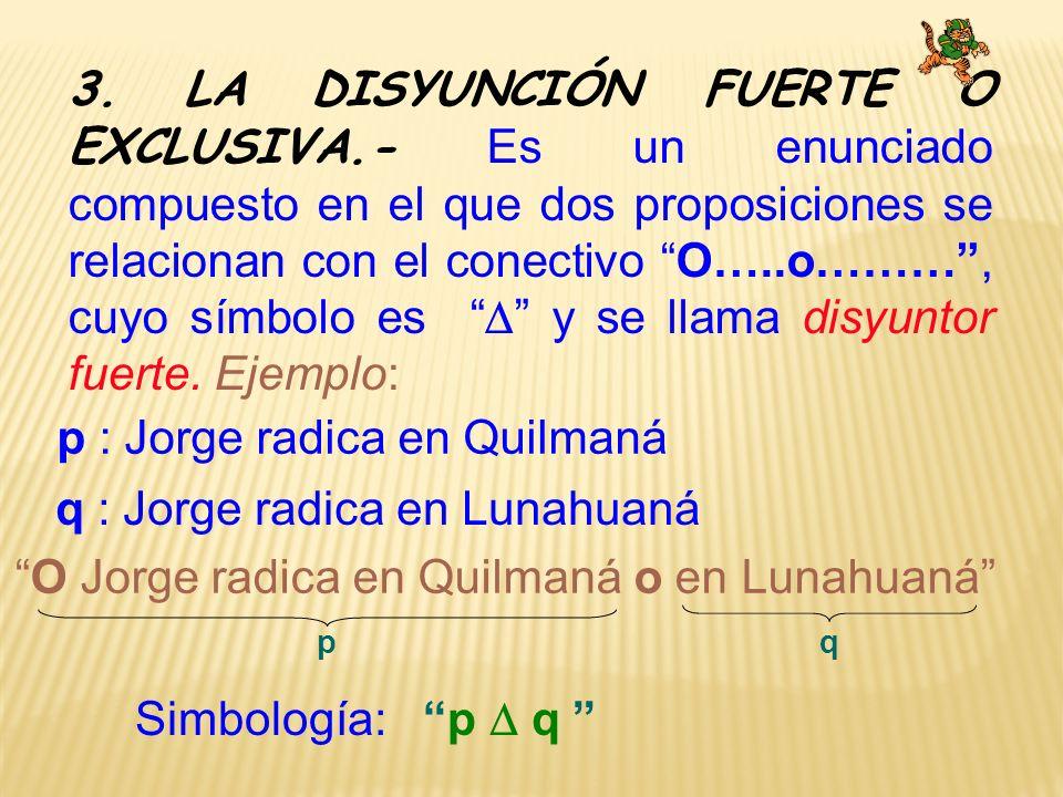 p : Jorge radica en Quilmaná