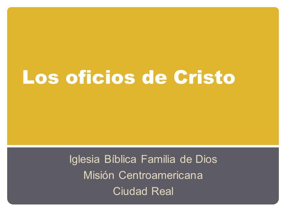 Iglesia Bíblica Familia de Dios Misión Centroamericana Ciudad Real