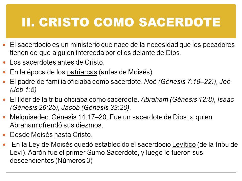 II. CRISTO COMO SACERDOTE