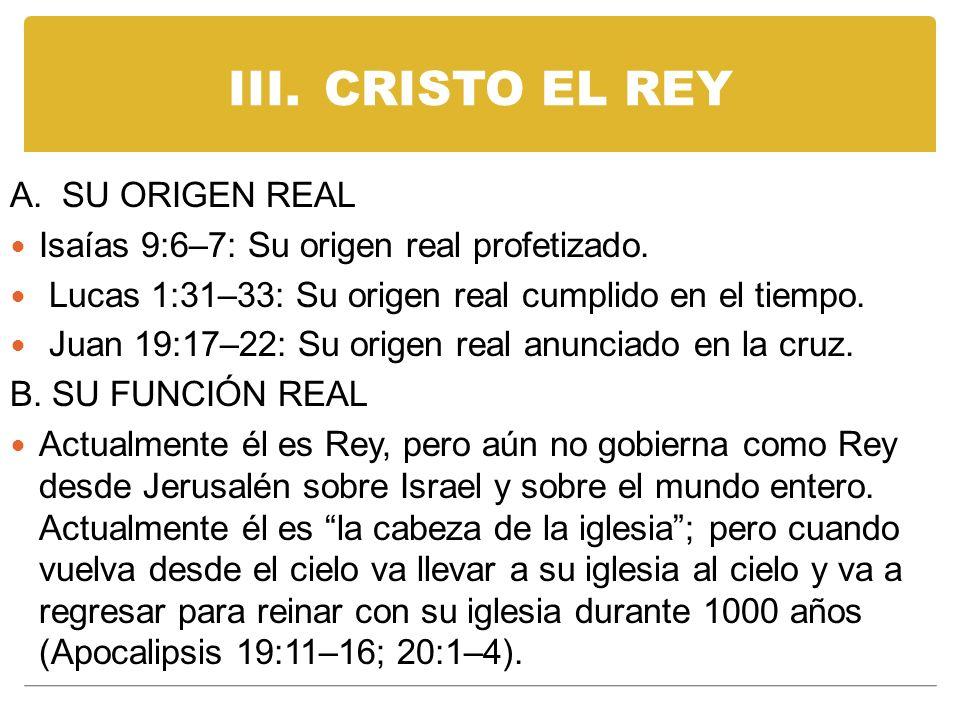 III. CRISTO EL REY A. SU ORIGEN REAL