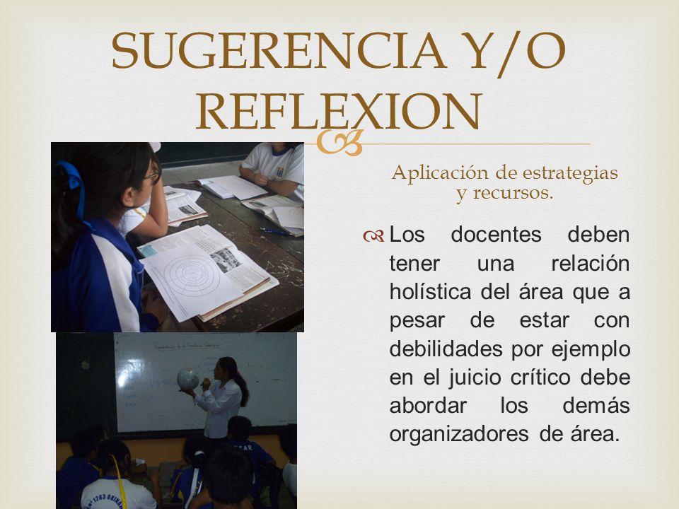 SUGERENCIA Y/O REFLEXION