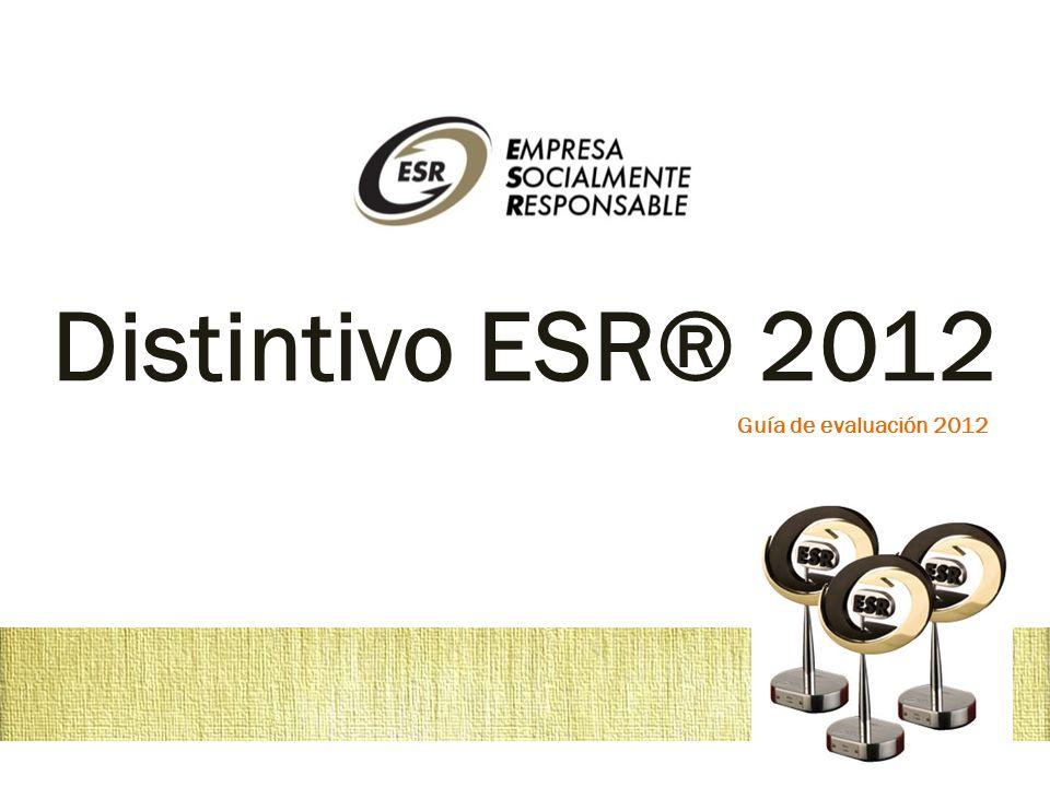 Distintivo ESR® 2012 Guía de evaluación 2012