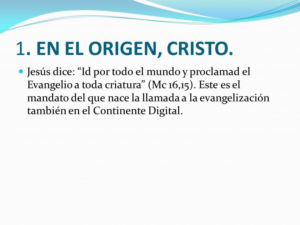 1. EN EL ORIGEN, CRISTO.