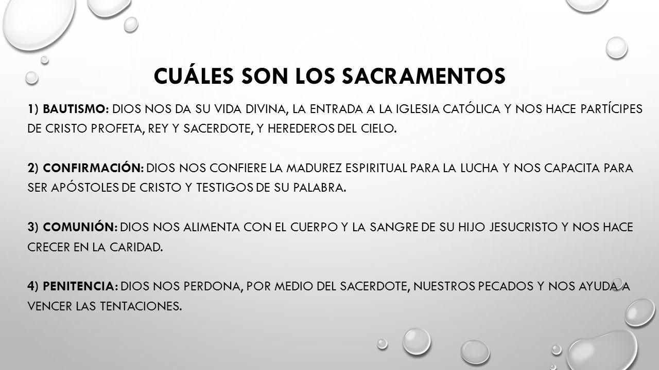 Cuáles son los sacramentos