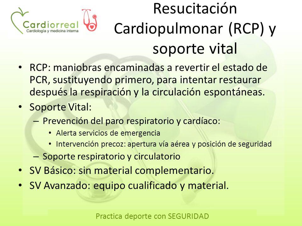 Resucitación Cardiopulmonar (RCP) y soporte vital