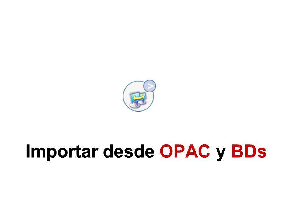 Importar desde OPAC y BDs