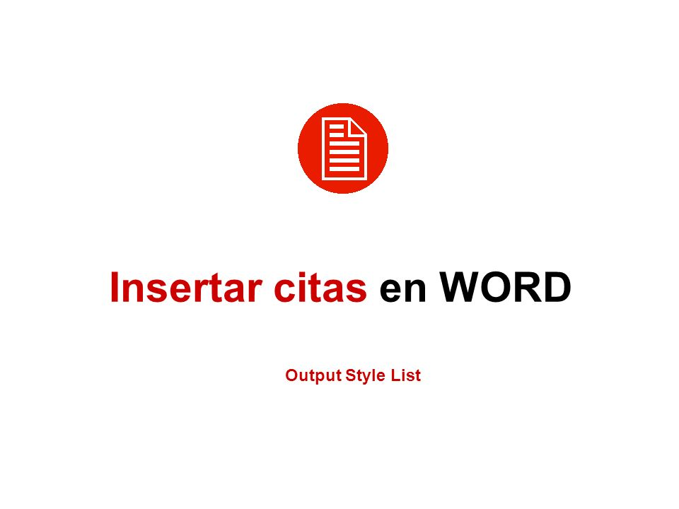 Insertar citas en WORD Output Style List