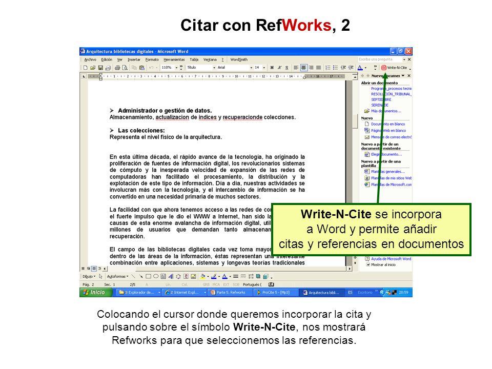 Citar con RefWorks, 2 Write-N-Cite se incorpora