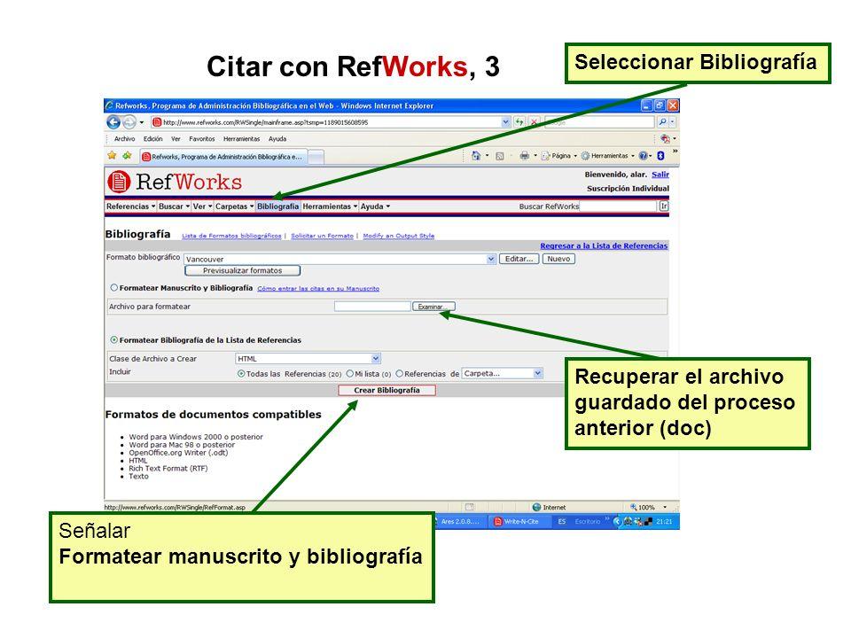 Citar con RefWorks, 3 Seleccionar Bibliografía Recuperar el archivo