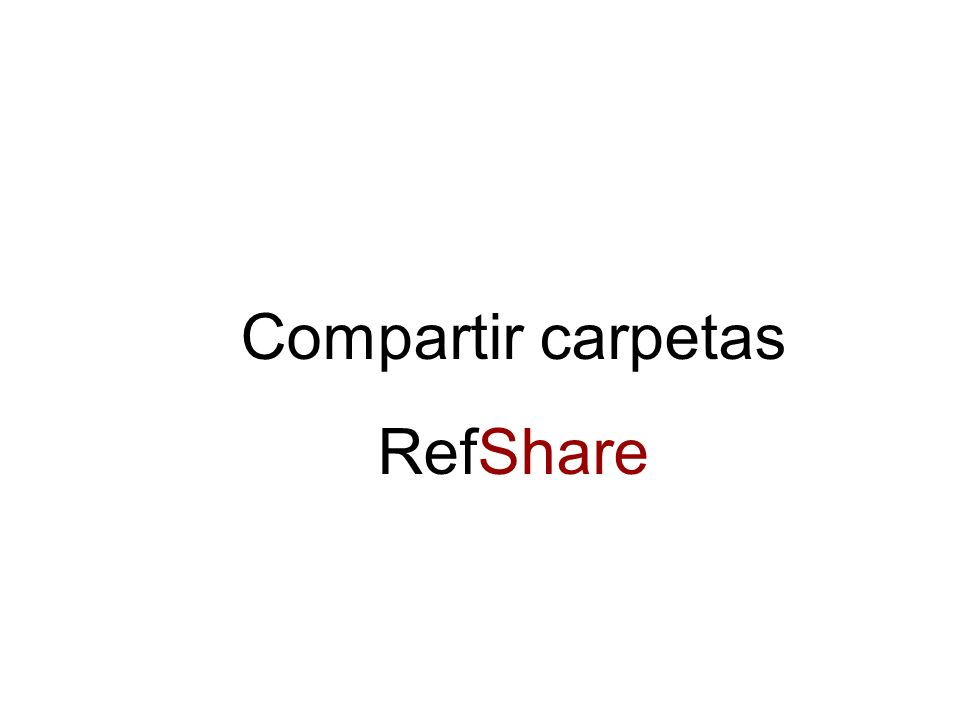 Compartir carpetas RefShare