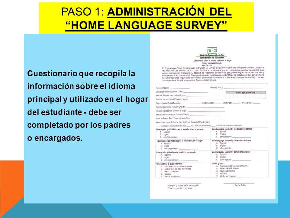 Paso 1: AdministraciÓn del home language survey