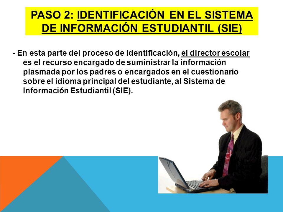 Paso 2: IdentificaciÓn en el sistema de informaciÓn estudiantil (sie)
