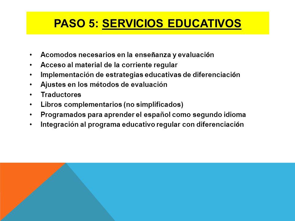 Paso 5: servicios educativos