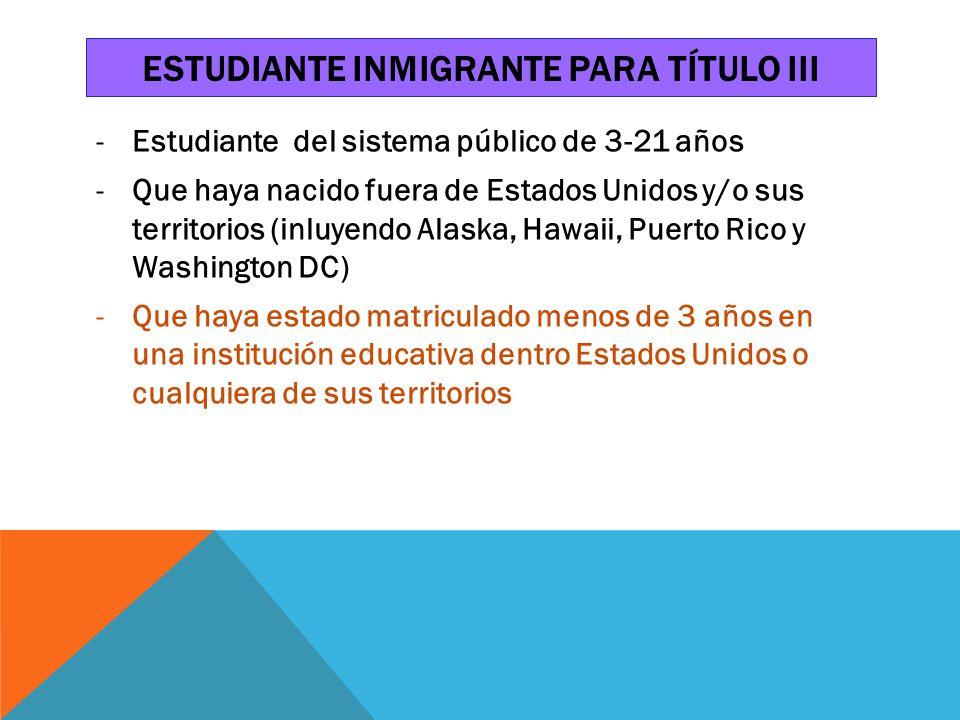 Estudiante inmigrante para tÍtulo iii