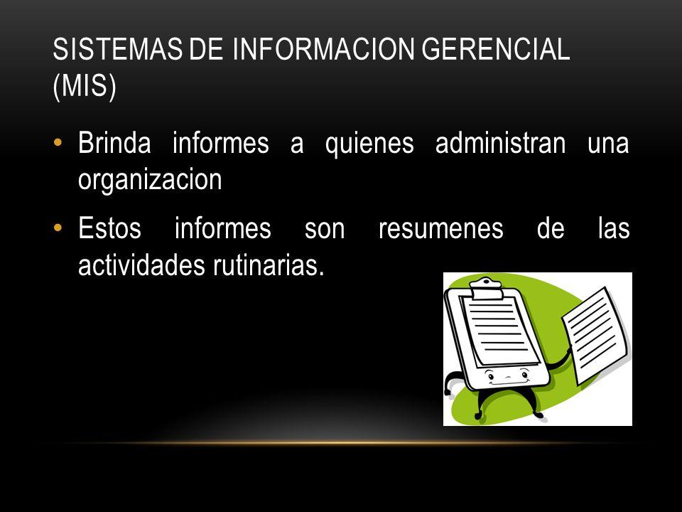 Sistemas de Informacion Gerencial (MIS)