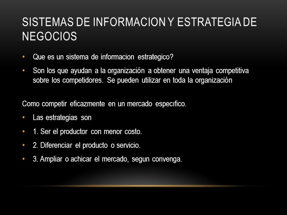 Sistemas de informacion y estrategia de negocios