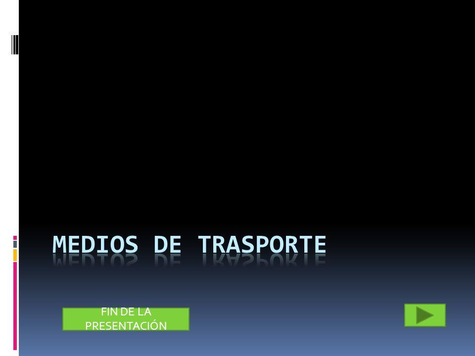 MEDIOS DE TRASPORTE
