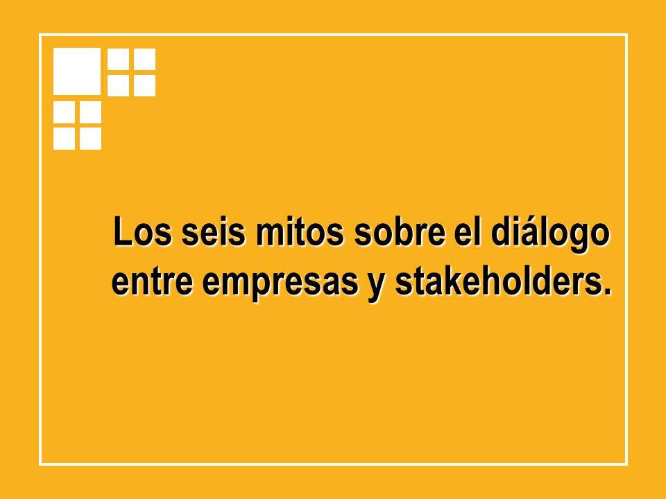 Los seis mitos sobre el diálogo entre empresas y stakeholders.