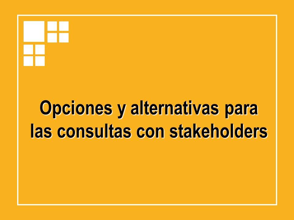 Opciones y alternativas para las consultas con stakeholders