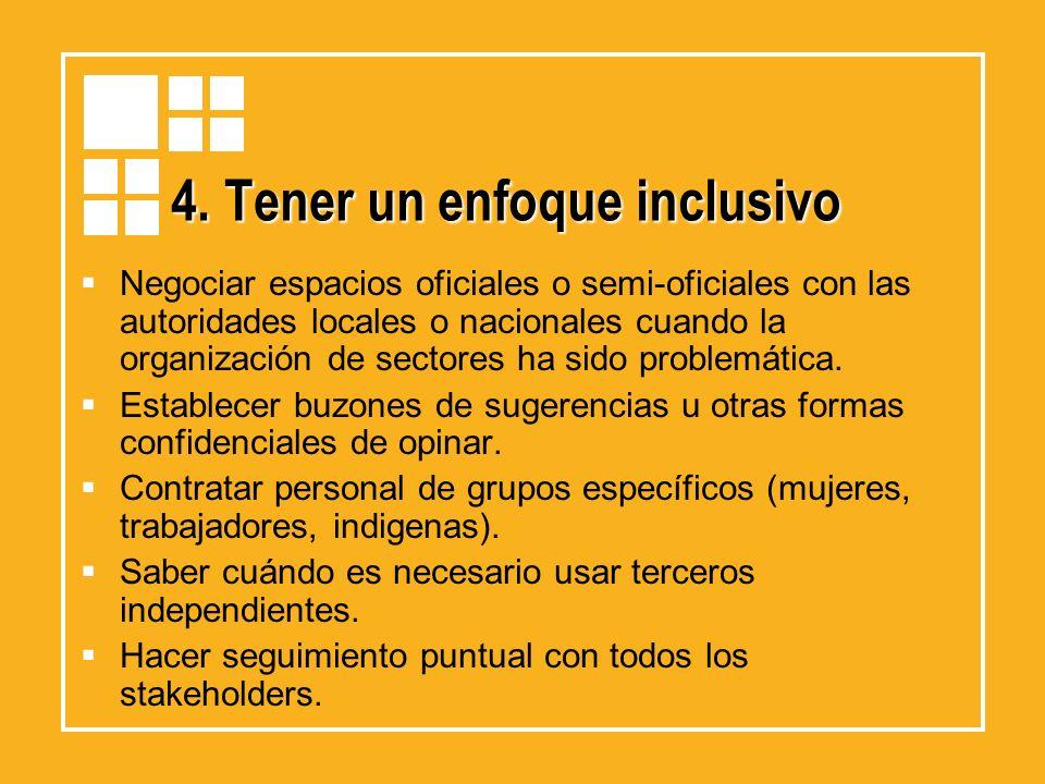 4. Tener un enfoque inclusivo