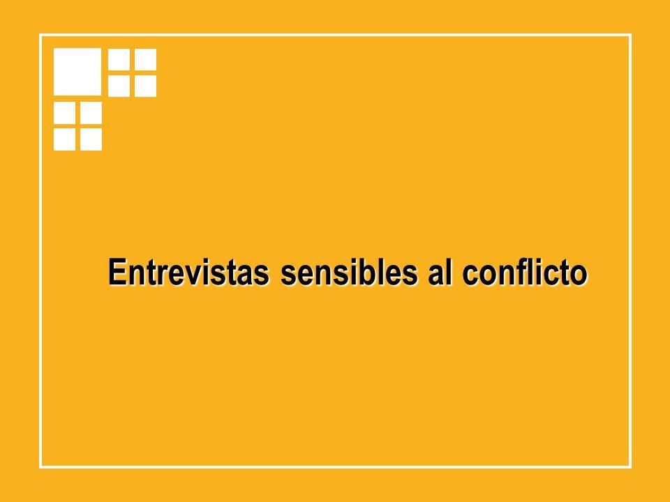 Entrevistas sensibles al conflicto