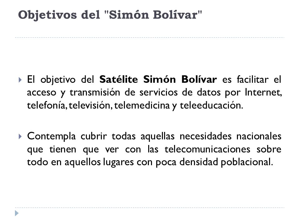 Objetivos del Simón Bolívar